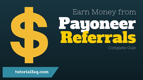 Earn money from payoneer referrals
