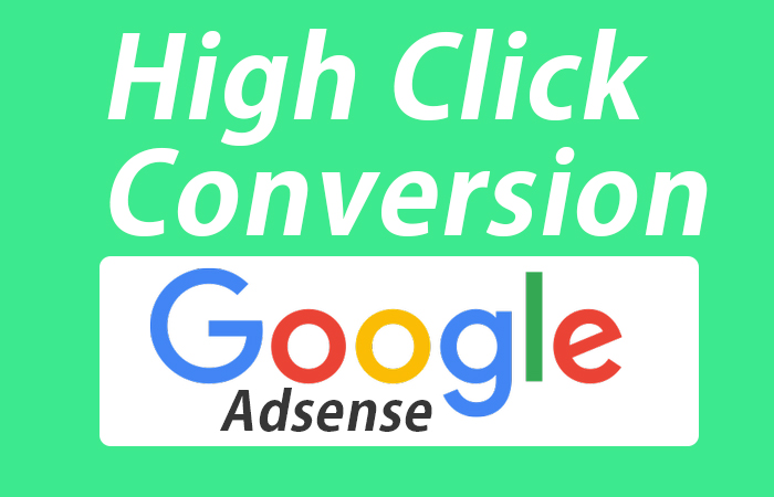 How to Increase Google Adsense click conversion rate