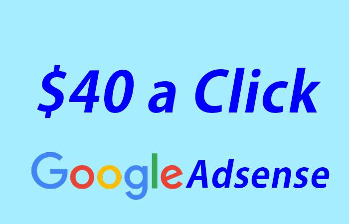 How to earn over $40 a click from Google Adsense
