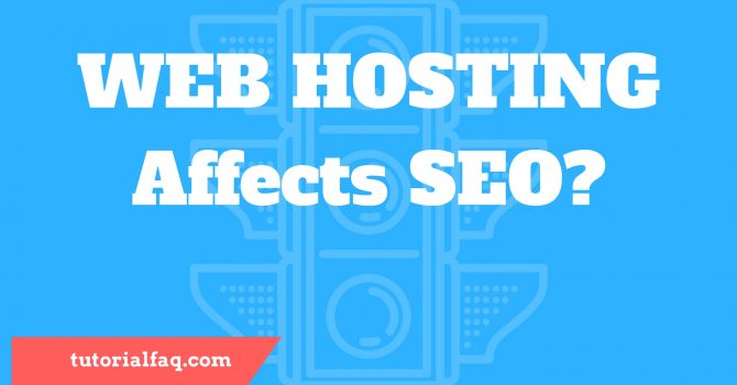 Web Hosting Affects SEO of a Website