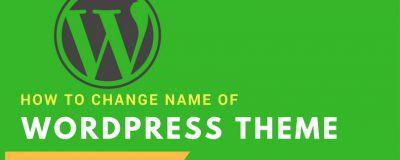 Change Wordpress Theme Name